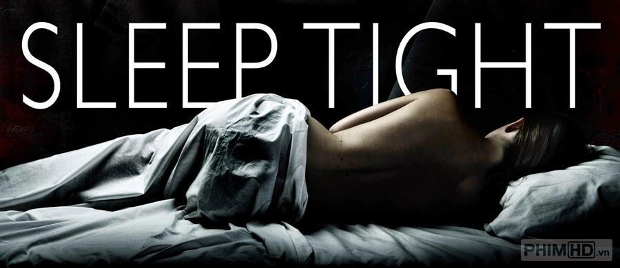 Phim Ngủ Mê VietSub HD | Sleep Tight 2011