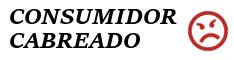 consumidorcabreado.com