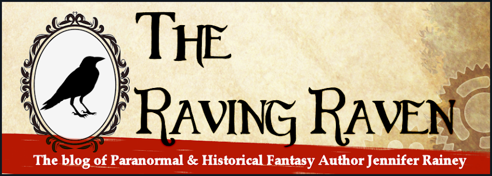 The Raving Raven--Jennifer Rainey: Paranormal and Fantasy Author