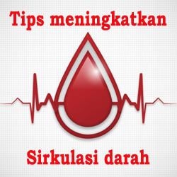 cara untuk meningkatkan sirkulasi darah