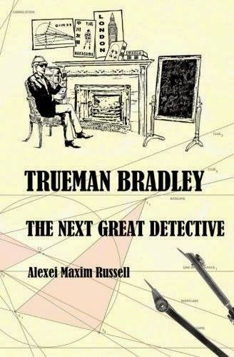 Trueman, Bradley, Next, Great, Detective, Alexei, Maxim, Russell, mystery, crime, fiction, popular, good, viral, trending, bestselling, bestseller, yuri, nakagawa, sherlock, holmes, autism, asperger, manga, dogs, cats, recipes, oprah