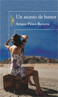 Un Asunto de Honor - Arturo Pérez-Reverte