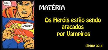 Matéria - Heróis X Vampiros