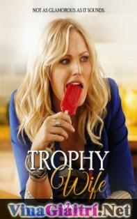 Trophy Wife - Trophy Wife
