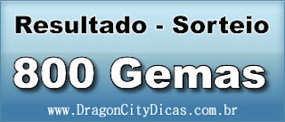 Resultado do Sorteio - 800 Gemas
