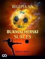 Recepta na bukmacherski sukces