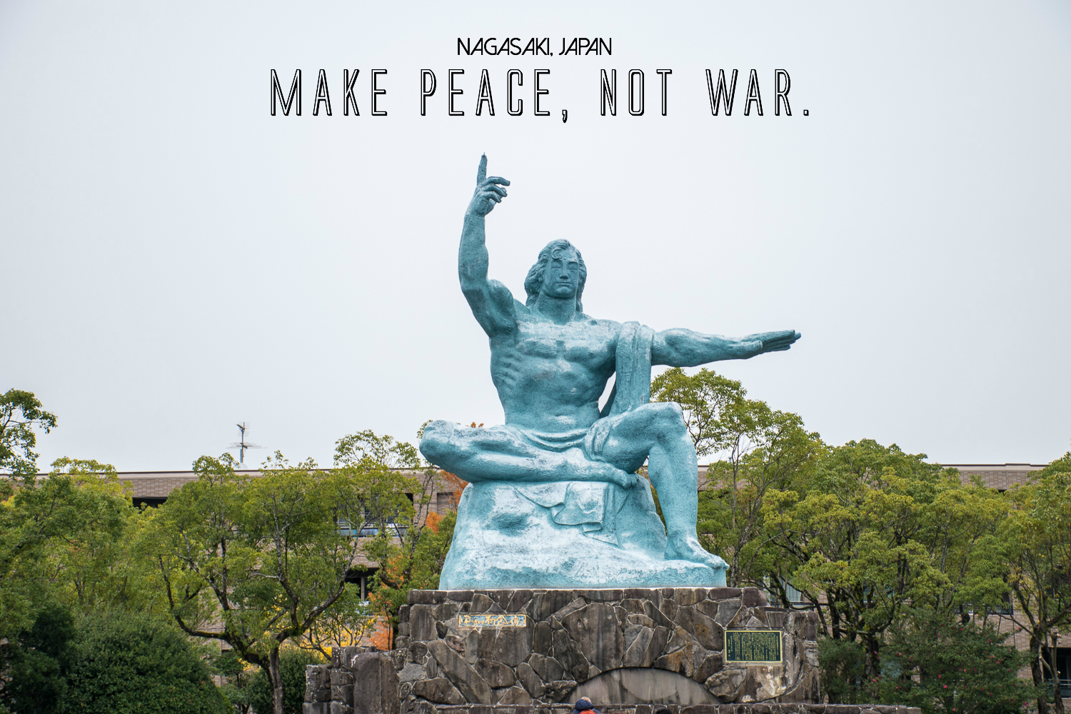 Japan nagasaki peace park make peace not war