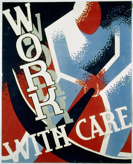 advertising, classic posters, free download, graphic design, poster, vintage, vintage posters, wpa, Work with Care - Vintage Public Anoucement Poster