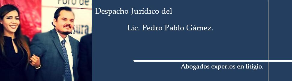 Despacho Jurídico del Lic. Pedro Pablo Gámez.