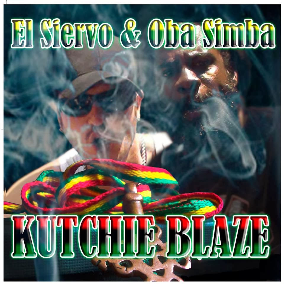 El siervo & Oba Simba - Kutchie Blaze