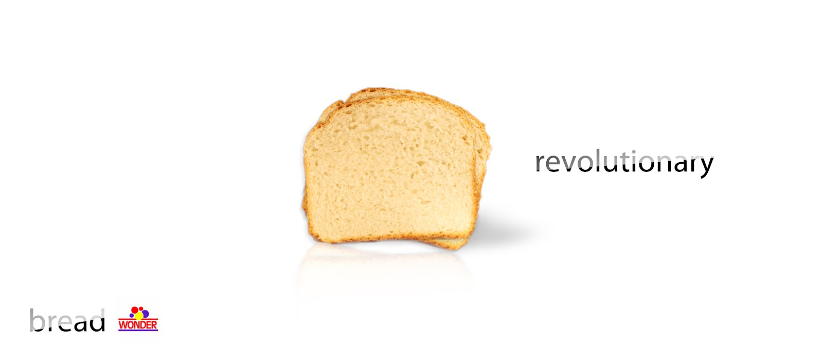 Sliced Bread. Revolutionary.