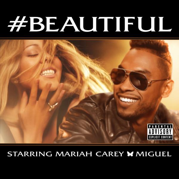Mariah Carey - #Beautiful (feat. Miguel) [Explicit Single] Cover