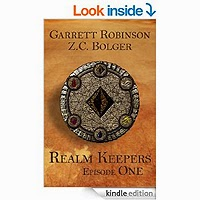 Realm Keepers: Episode One (A Young Adult Fantasy) by Garrett Robinson