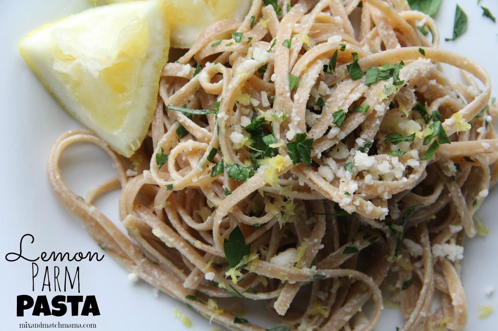 Mix and Match Mama: Dinner Tonight: Lemon Parm Pasta