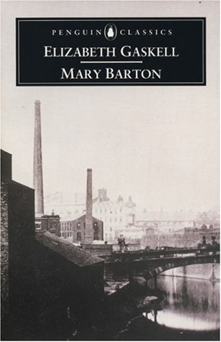 an analysis of the first chapter of mary barton a tale of manchester life by elizabeth gaskell The first man, john barton,  of the fragility of life, which is common in gaskell's work  and provide critical analysis of mary barton by elizabeth gaskell.