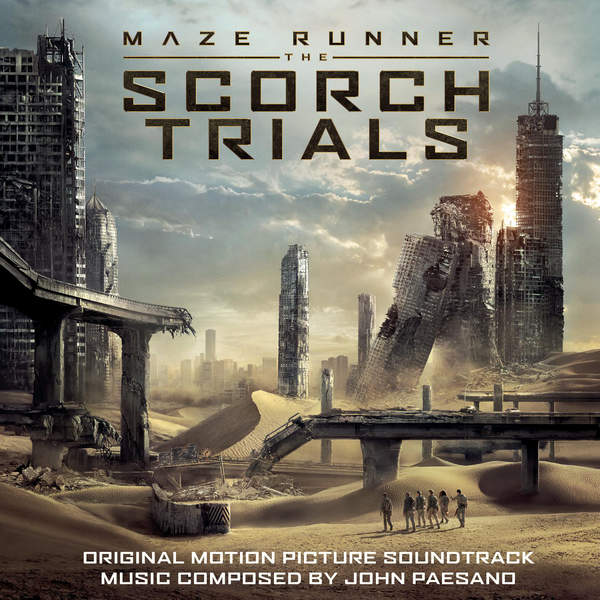 John Paesano - Maze Runner - The Scorch Trials (Original Motion Picture Soundtrack) Cover