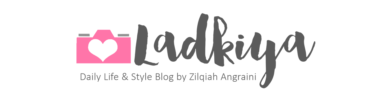 Daily LifeStyle Blog by Zilqiah Angraini