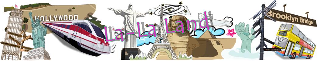 La-La-Land *-*
