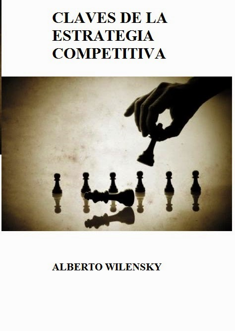 La estrategia competitiva - Claves - Alberto Wilensky - PDF - Español