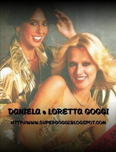 DANIELA e LORETTA GOGGI