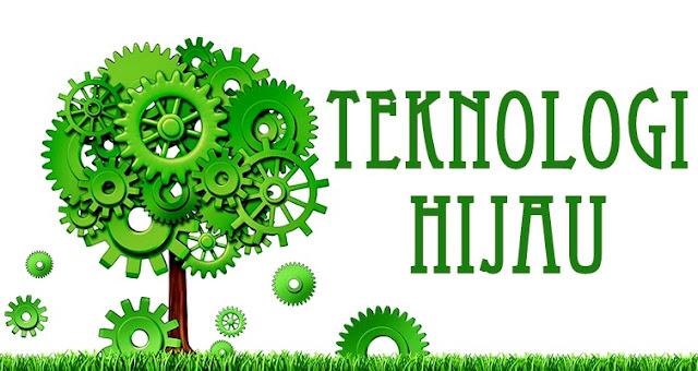 Teknologi Hijau & Alam Sekitar