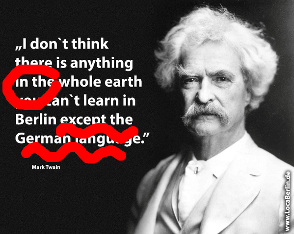 mark twain fake quotation de wrong bad english leads to saying mischa vetere in swiss german