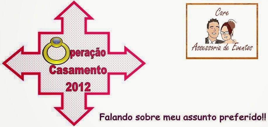 Operação Casamento 2012