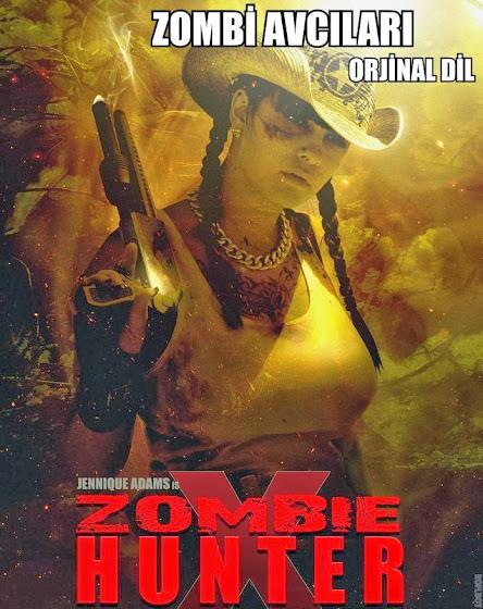 Zombi Avcıları - Zombie Hunter 2013 HD Tek Link Film İndir