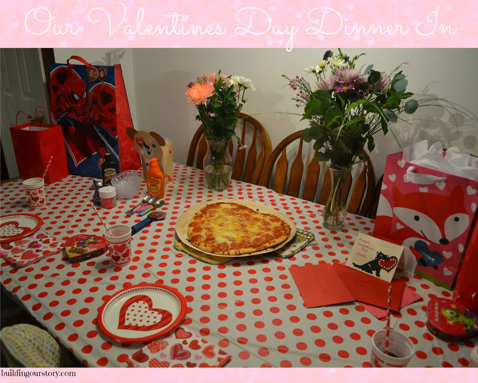 Our family valentine 39 s day dinner building our story for Valentine dinner recipes kids