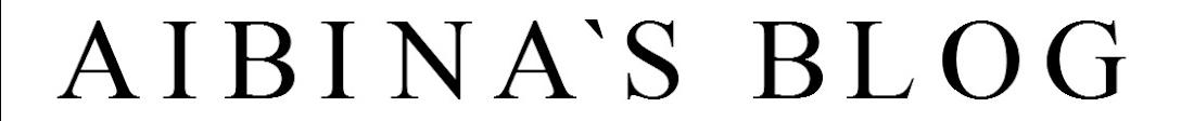 AIBINA`S BLOG
