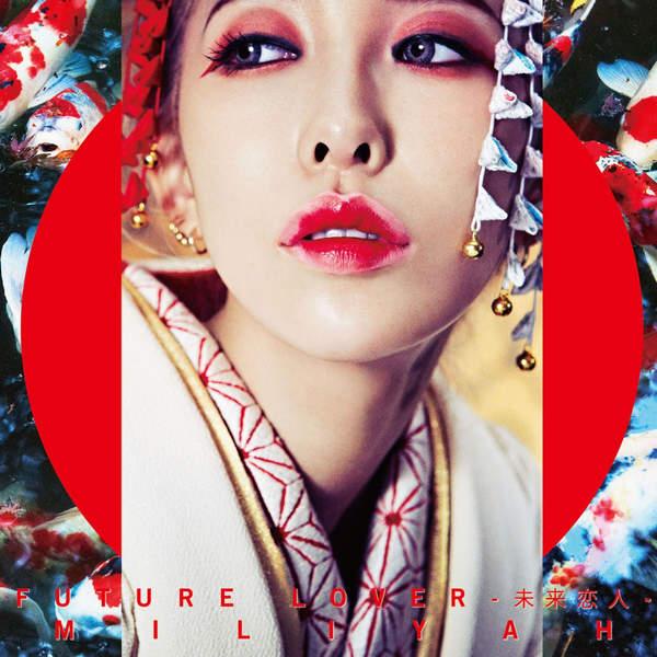 [Single] 加藤 ミリヤ – FUTURE LOVER-未来恋人- (2016.01.08/MP3/RAR)