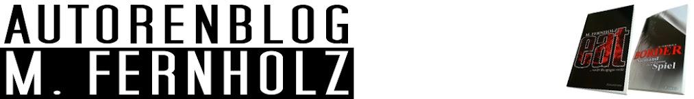 Autorenblog M. Fernholz