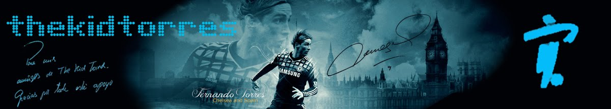 El blog sobre Fernando Torres, The Kid of Chelsea FC