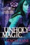 http://thepaperbackstash.blogspot.com/2012/10/unholy-magic-by-stacia-kane.html