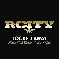 R.CITY FEAT. ADAM LEVINE - LOCKED AWAY
