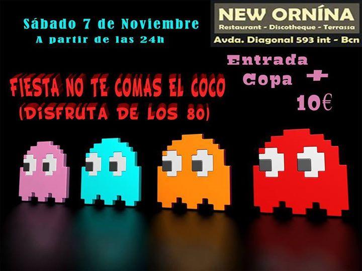 Flyer Fiesta No Te Comas el Coco (Disfruta De Los 80)