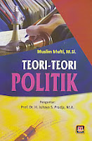 toko buku rahma: buku TEORI- TEORI POLITIK, pengarang muslim mufti, penerbit pustaka setia
