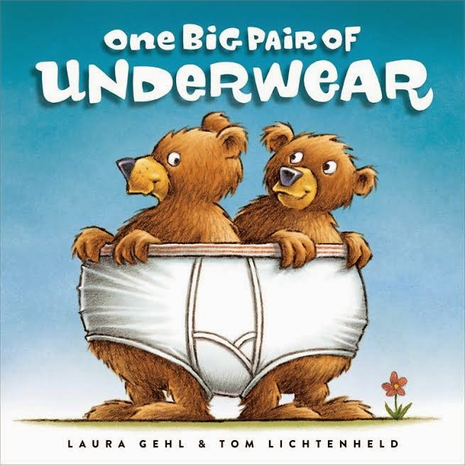 One Big Pair of Underwear by Laura Gehl