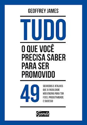 http://www.skoob.com.br/tudo-o-que-voce-precisa-saber-para-ser-promovido-514242ed520838.html