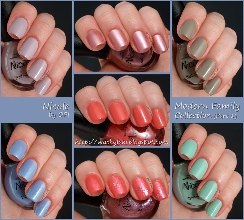 Wacky Laki: Nicole by OPI Modern Family Collection - Part 1