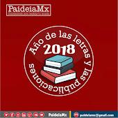 2018, año de las letras y las publicaciones en PaideiaMx