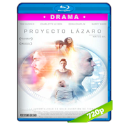 Proyecto Lázaro (2016) BRRip 720p Audio Dual Latino-Ingles