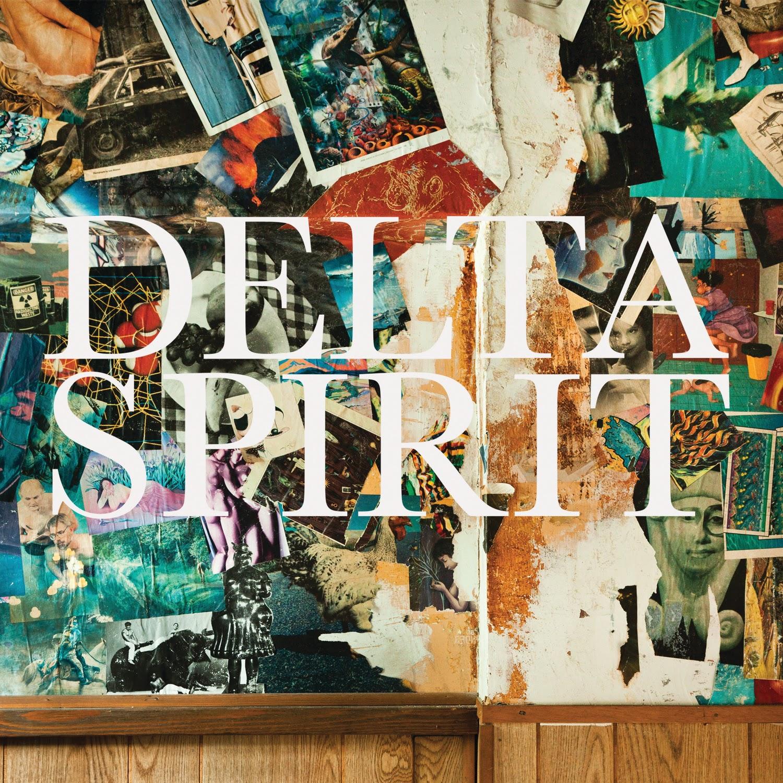 Delta Spirit by Delta Spirit