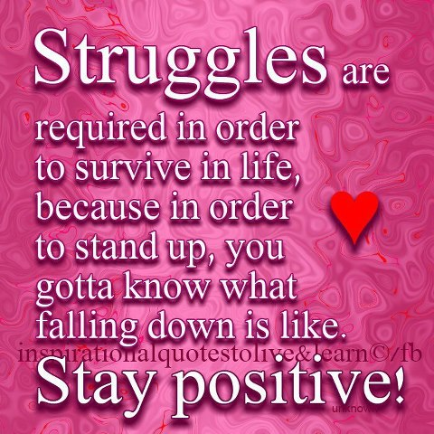Struggles of life quotes