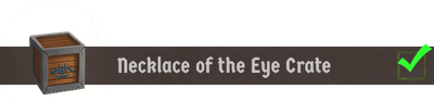 Necklace of the Eye Crate