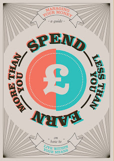 Spend less than you earn more than you spend poster - pound version