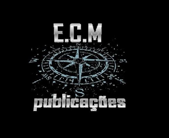 ESSE BLOG É EDITADO PELA E.C.M PUBLICAÇÕES