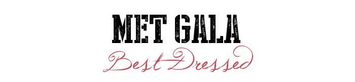 met gala 2014 best dressed, designer fashion, high fashion