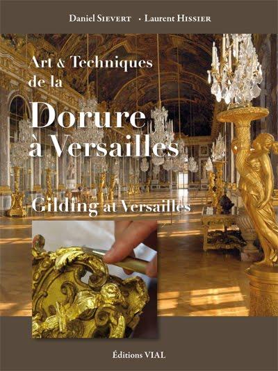 Art et techniques de la dorure à Versailles
