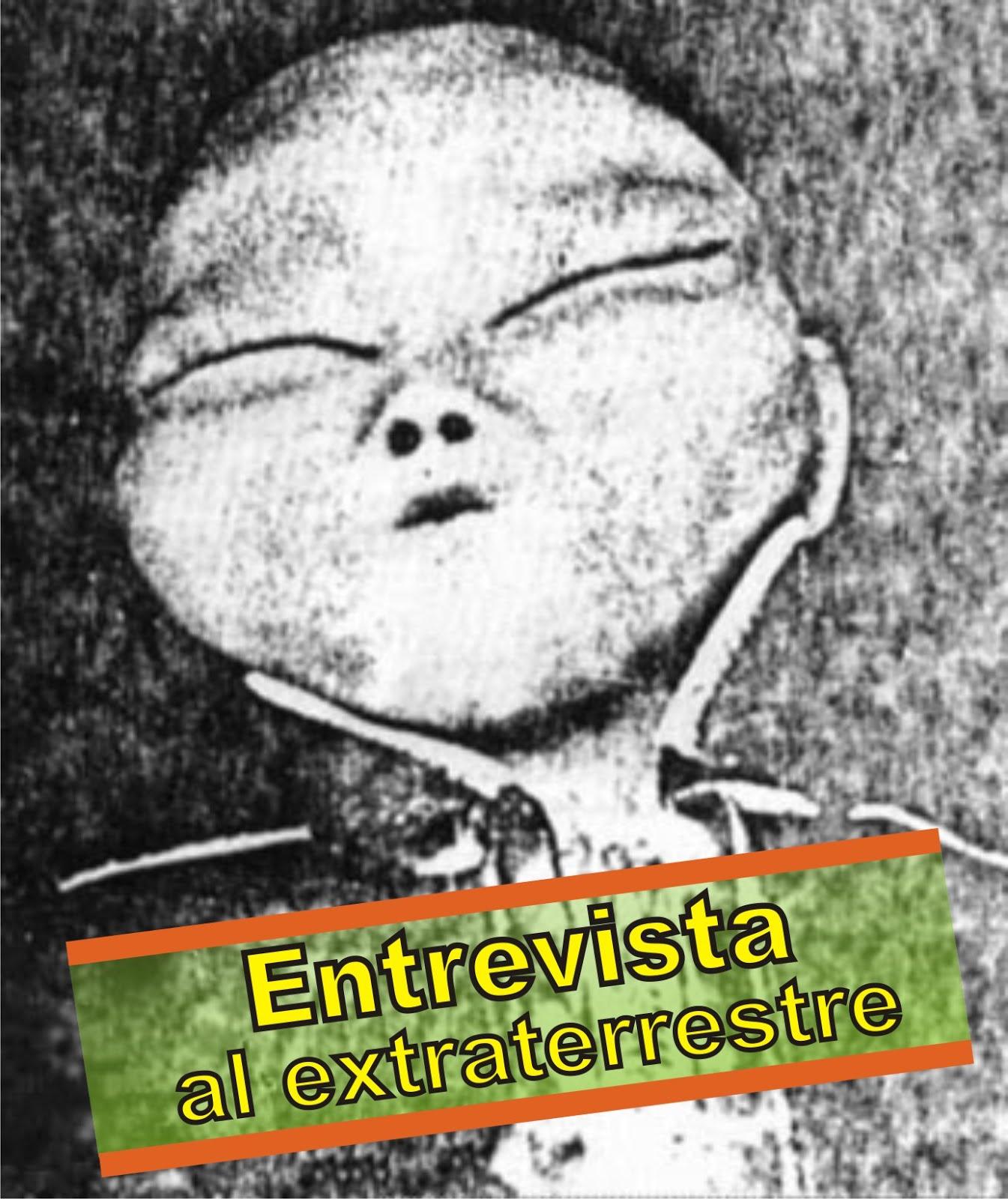 ENTREVISTA AL EXTRATERRESTRE